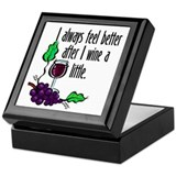 I Whine &amp; Wine Keepsake Box