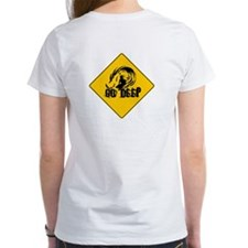 "Women's ""Go Deep Sign"" T-Shirt"
