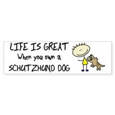lifeisgreat_schutzhund_bowl Bumper Sticker
