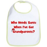 Who Needs Santa - hat Grandpa Bib