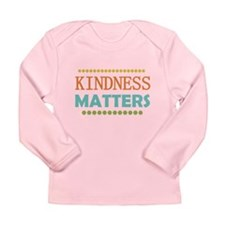 Kindness Matters Long Sleeve Infant T-Shirt