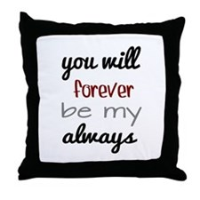 Forever Always Throw Pillow