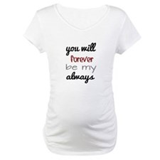 Forever Always Shirt