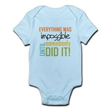 Impossible Until Somebody Did It Body Suit