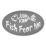 Fish Fear Me Oval Decal