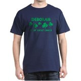 Deborah is my lucky charm T-Shirt
