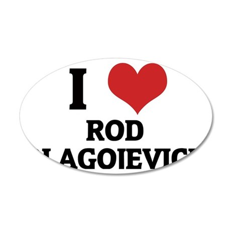 ROD BLAGOJEVICH 35x21 Oval Wall Decal