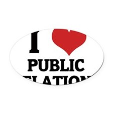 PUBLIC RELATIONS Oval Car Magnet