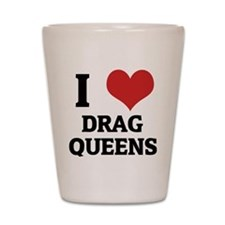 DRAG QUEENS_1 Shot Glass