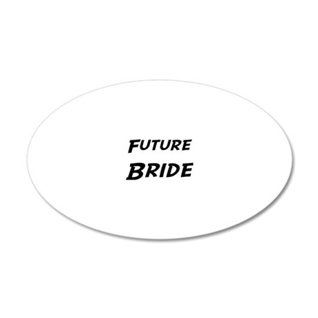 Bride 20x12 Oval Wall Decal