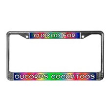 Cuckoo for Ducorps Cockatoos License Plate Frame