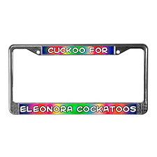 Cuckoo for Eleonora Cockatoos License Plate Frame