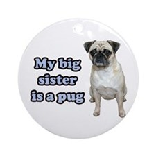 Big Sister Pug Ornament (Round)