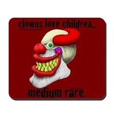 Clowns Love Children Mousepad