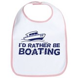 I'd Rather Be boating Bib