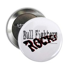 "Bull Fighters ROCK! 2.25"" Button (10 pack)"