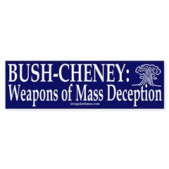 Bush-Cheney: Weapons of Mass Deception