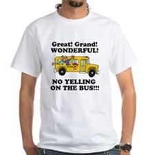 no yellin on the bus Shirt