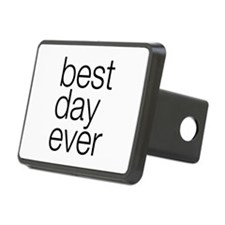 Oh happy day Best Day Ever Hitch Cover