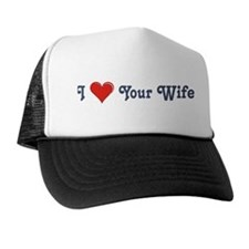 Your Wife Trucker Hat