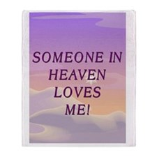 sOMEONE IN HEAVEN Throw Blanket
