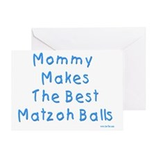 Mommy Makes The Best Matzoh Balls Greeting Card