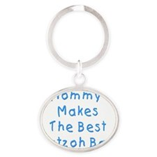 Mommy Makes The Best Matzoh Balls Oval Keychain