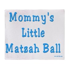 Mommys Matzah Ball 2 Throw Blanket