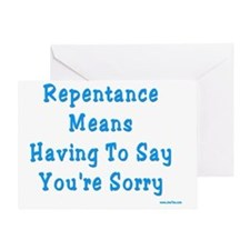 Repentance Means Sorry Greeting Card