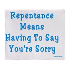 Repentance Means Sorry Throw Blanket