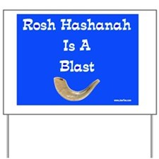 Rosh Hashanah is a blast Yard Sign
