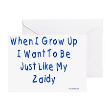 Grow up like Zaidy Greeting Card