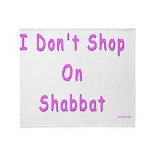dont shop on Shabbat Throw Blanket