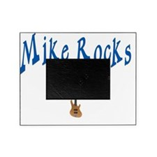 mike rocks Picture Frame