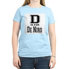 D is for De Niro Women's Pink T-Shirt
