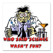 "fun science Square Car Magnet 3"" x 3"""