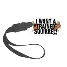 Trained Squirrel Luggage Tag