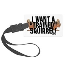 Trained Squirrel Luggage Tag
