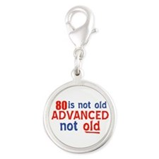 funny 80 year old designs Silver Round Charm