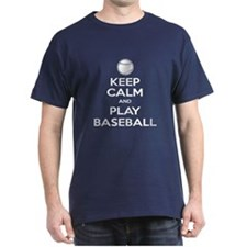 Keep Calm and Play Baseball v2 T-Shirt