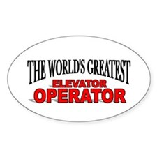 """The World's Greatest Elevator Operator"" Decal"