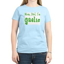 Mom, Dad, I'm Gaelic Women's Pink T-Shirt