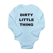 DIRTY LITTLE THING Body Suit