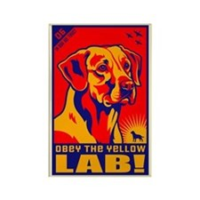 Obey the Yellow Lab! 06 Propaganda Magnet