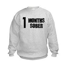 1 Months Sober Sweatshirt