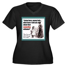 Snarky Attitude Plus Size T-Shirt