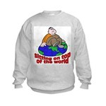 On Top of the World Cartoon (Front) Kids Sweatshir