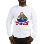 On Top of the World Cartoon (Front) Long Sleeve T-