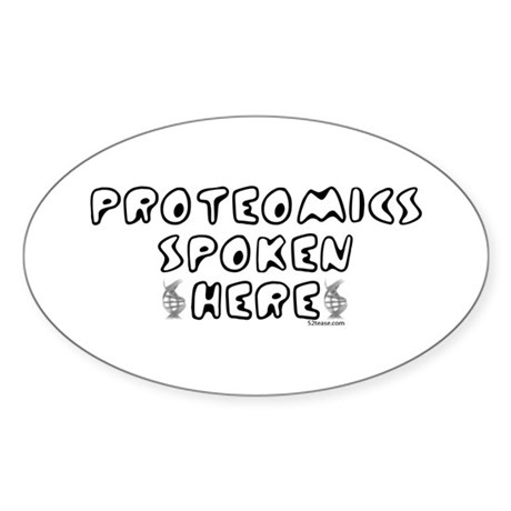 Proteomics Spoken Here Oval Sticker