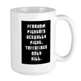 """Freedom Fighters"" Coffee Mug"
